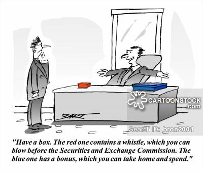 Have a Box - the red contains a whistle which you can blow before the securities and exchange commission. The blue one has a bonus, which you can take home and spend.