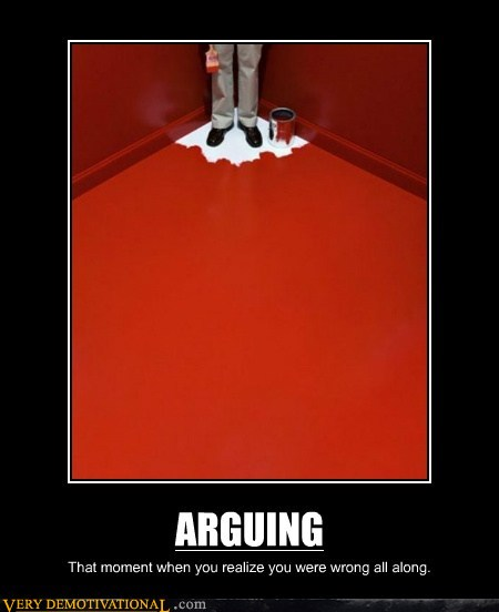 arguing when you are wrong